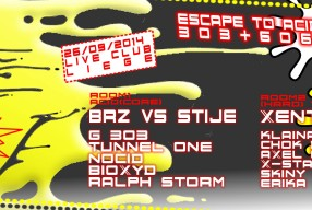 26.09.2014 –  Escape to Acid vs DFC // 303 + 606 = 909 with BRZ vs STIJE, XENTRIX… Liege – BELGIUM